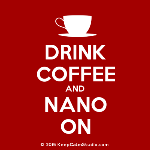 KeepCalmStudio.com-[Cup]-Drink-Coffee-And-Nano-On2
